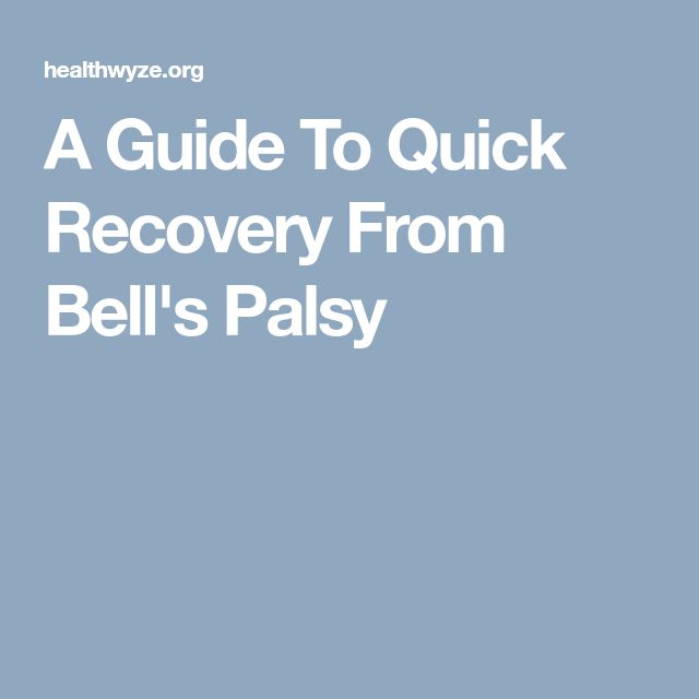 A Guide To Quick Recovery From Bell's Palsy