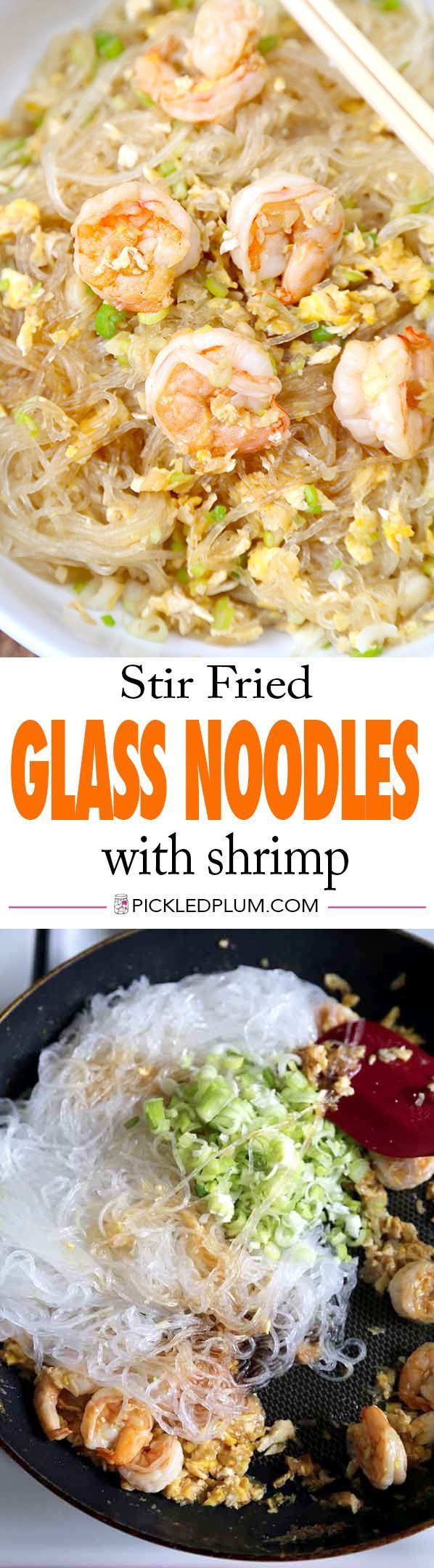 Stir Fried Glass Noodles with Shrimp and Egg - savory and nutty Asian style noodles. We love this for a quick dinner! Recipe, noodles, Asian, stir fry | pickledplum.com