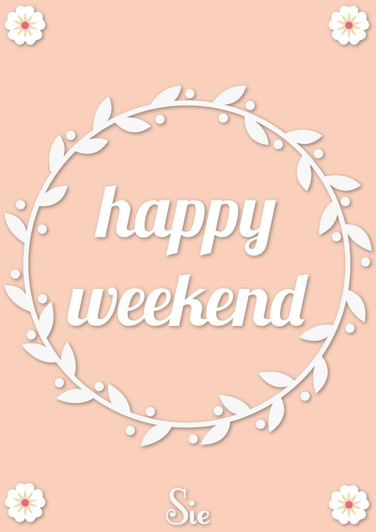 Feliz fin de semana ♥