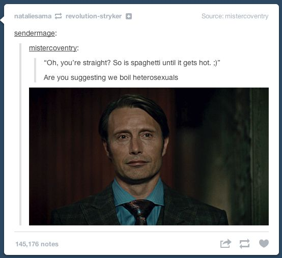 Oh, Hannibal. You're so cheeky.