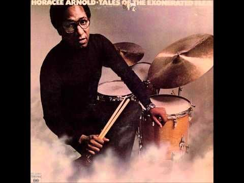 A JazzMan Dean Upload - Horacee Arnold -- Chinnereth II - Jazz Fusion