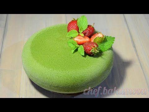 """Муссовый торт с велюром """"ЗЕЛЁНЫЙ БАРХАТ""""  /Mousse cake with velours """"GREEN VELVET"""" - YouTube"""