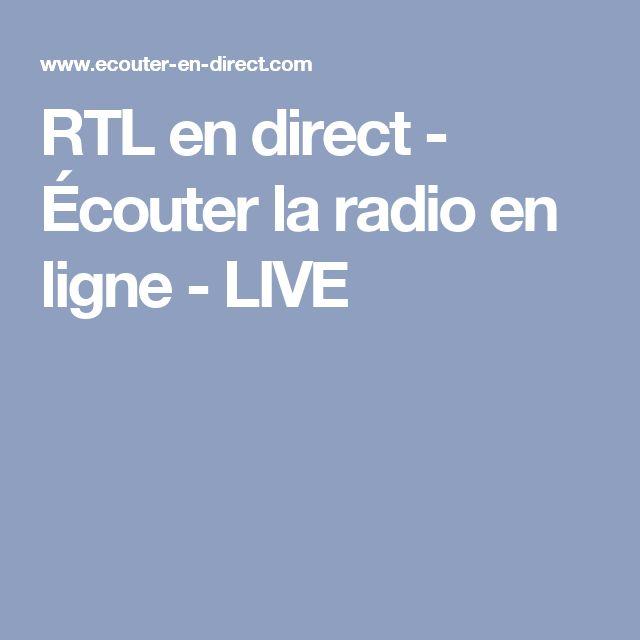 RTL en direct - Écouter la radio en ligne - LIVE