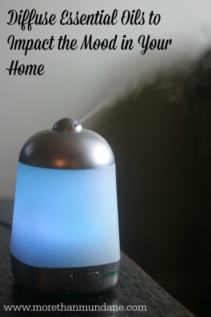 Impact the mood in your home by diffusing essential oils | www.morethanmundane.com
