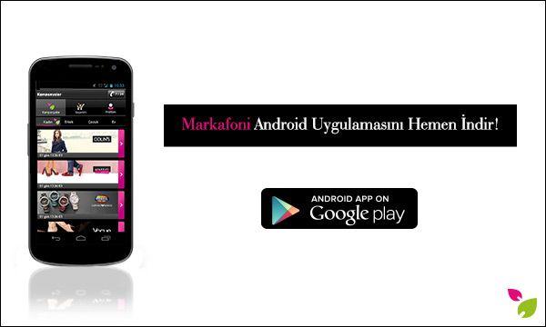 Android uygulamamızla moda ve alışveriş tutkunlarının her an, her yerde yanındayız! Siz de mobil uygulamalarımızdan cihazınızla uyumlu olanını indirin, Markafonik aşkı her yerde yaşayın! https://play.google.com/store/apps/details?id=com.tmob.markafoni&referrer=adjust_reftag%3DcfIAXNx  #markafoni #iphone #download #app #teknoloji #alisveris #apple #shopping #moda #fashion #windows8 #blackberry #android