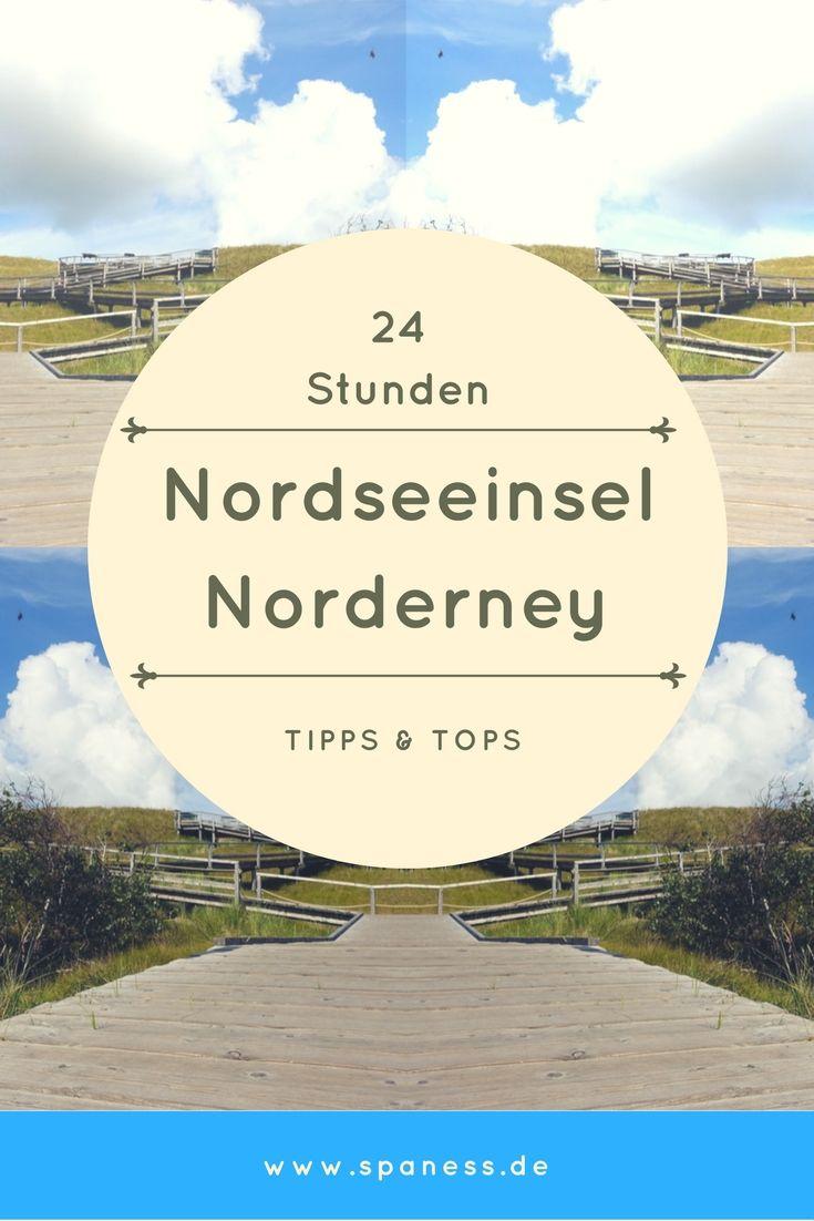 Norderney Urlaub - 24 Stunden auf der Nordseeinsel.