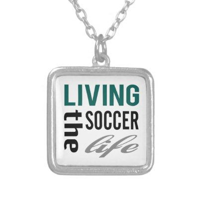 #Zazzle Living The #Soccer Life #Necklace #sports