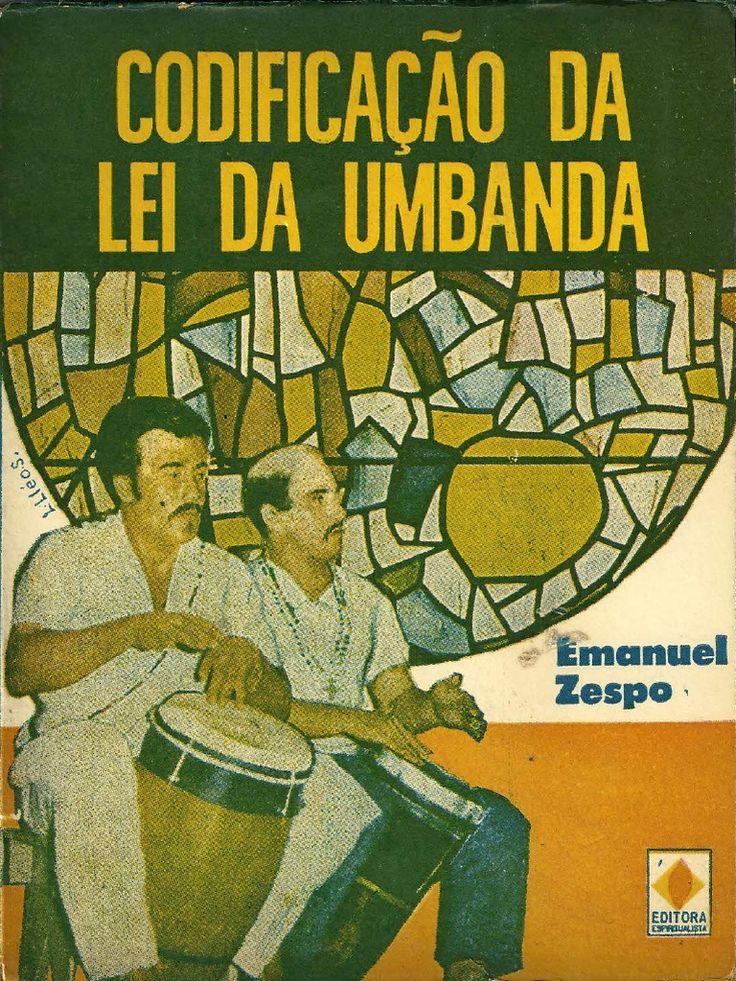 Resultado de imagem para codificação da lei da umbanda emanuel zespo