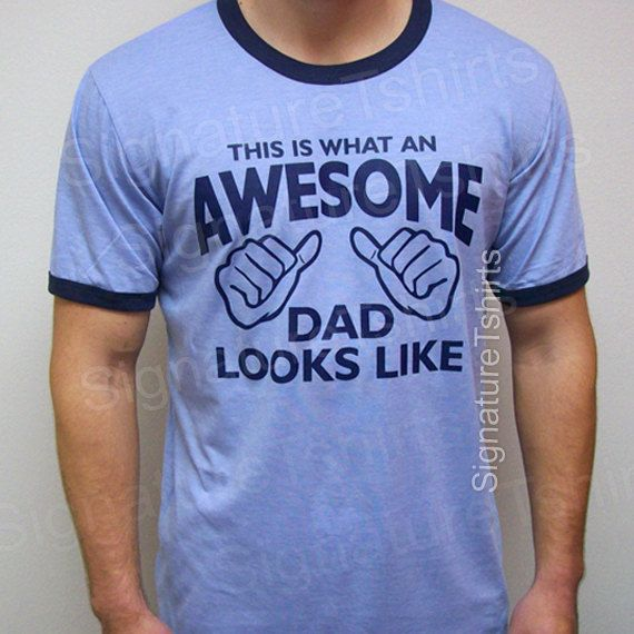 AWESOME DAD Mens T-shirt Ringer This is what an dad looks like shirt tshirt daddy gift Father's Day new baby shower on Etsy, $19.95