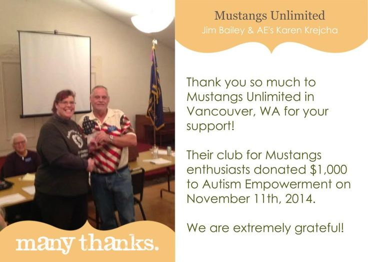 Thank you to the Mustangs Unlimited Car Club in Vancouver, WA. #vanwa. They donated $1000 to #AutismEmpowerment on 11/11/14!