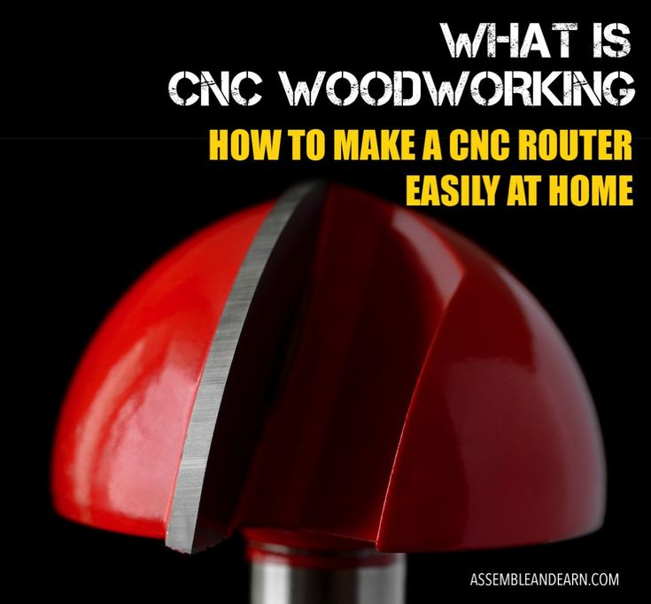 What Is CNC Woodworking And How To Make A CNC Router At Home