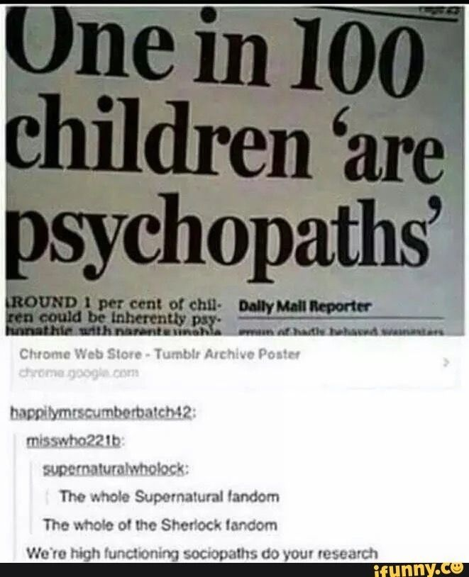 ((Well 1 in 100 adults are psychopaths and it being more of an genetic thing, 1 in 100 children being psychopaths makes sense.))