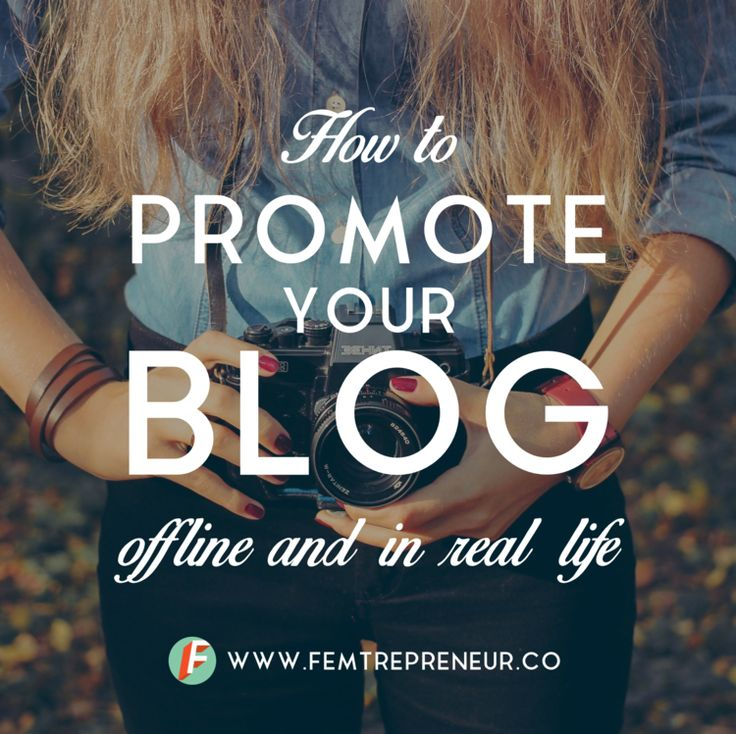 How to Promote Your Blog Offline and In Real Life