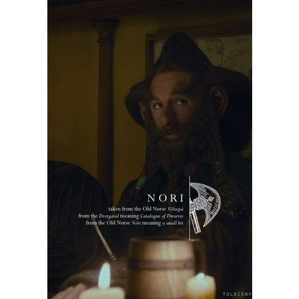 tolkieny: the meaning of nori for tarah ❤ liked on Polyvore featuring the hobbit and tolkien