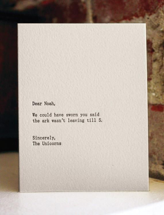lolLaugh, Quote, Dear Noah, Funny Cards, Funny Stuff, Funny Photos, Things, Greeting Card, Poor Unicorns