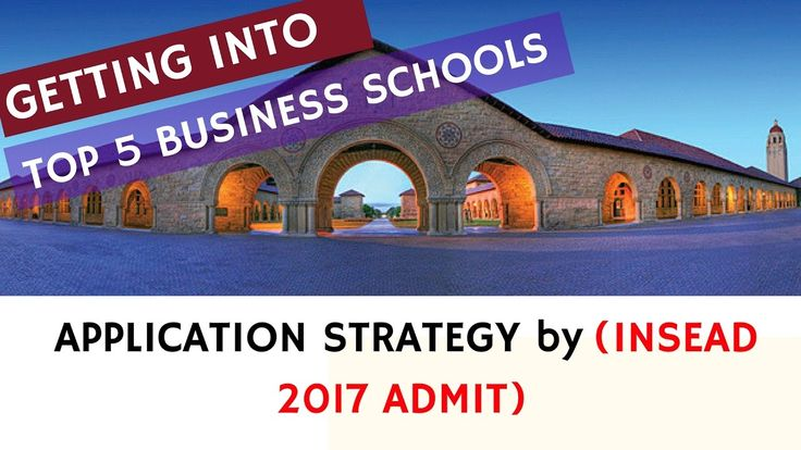MBA APPLICATION TIPS by INSEAD AND LBS ADMIT (2017)
