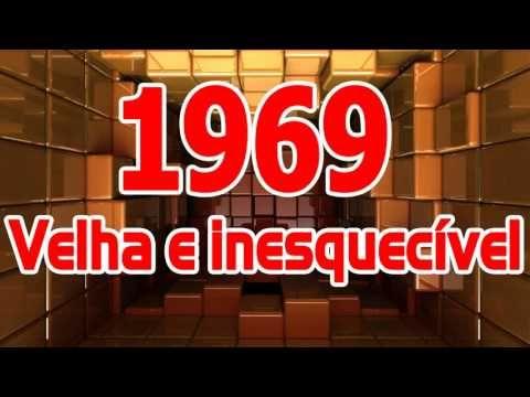 Melhores Músicas Antigas de 1969 - Velha e inesquecível - YouTube