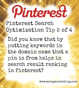Blog by Vincent Ng on how to Search Optimize your Pins on Pinterest | MCNG Marketing.  Fascinating read about the Pinterest search engine.
