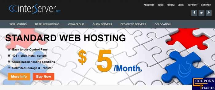 You can find web hosting in $5/ month from Interserver in affordable price and with offer and discount using with Interserver Coupons, deals & Promo codes at Couponstechie. Reseller hosting from interserver comes with easy account step, easy and simple to manage, proactive backups and premium hardware. On Interserver you can get its plan with different features and different price.
