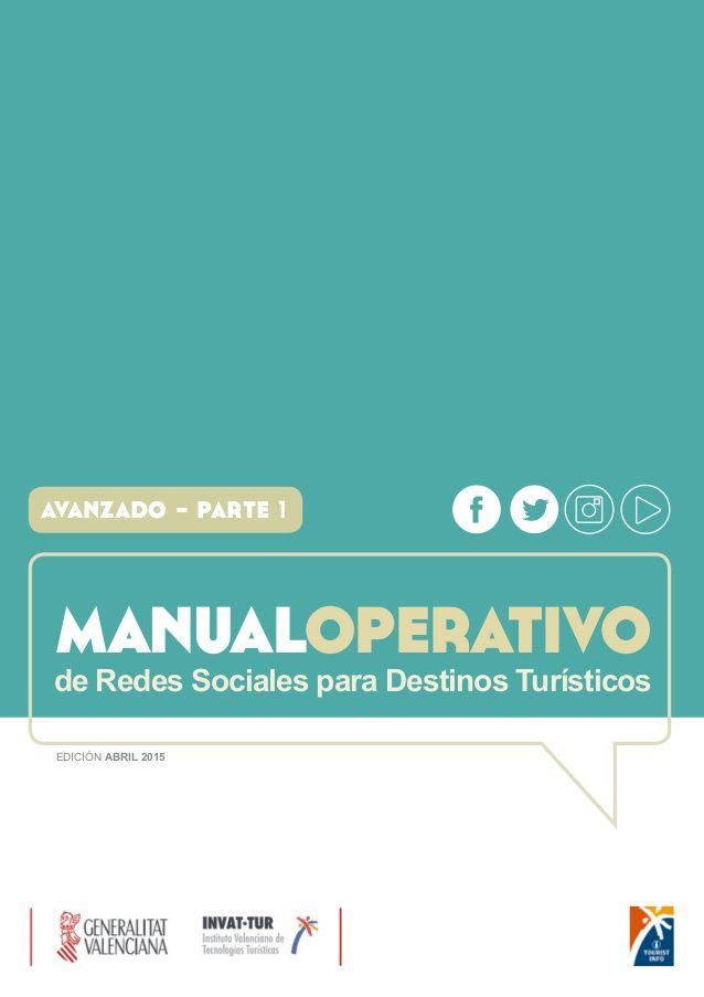 Manual Operativo de Redes Sociales para Destinos Turísticos - Nivel Avanzado (Facebook y Twitter)