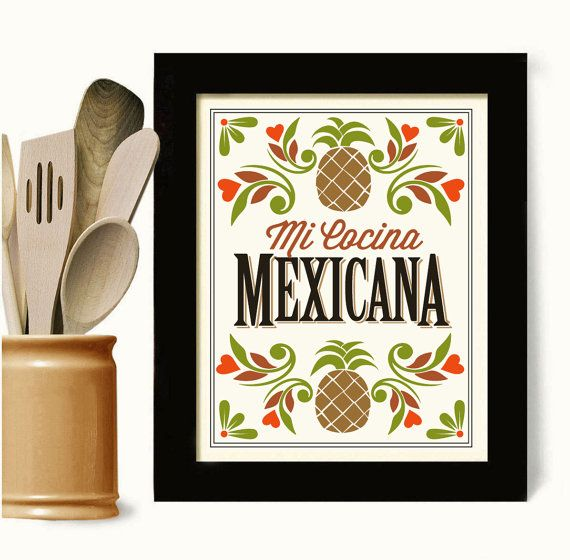Mexican Kitchen Decor Art Print Mexican Home Mexican Food Mi Cocina Spanish Design Bar Art