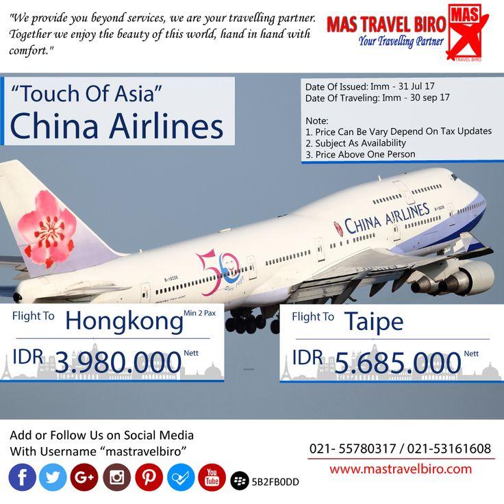 CHINA AIRLINES TOUCH OF ASIA ke Hongkong hanya Rp 3.980.000 Nett (min 2 pax) ..Boox Now 😁