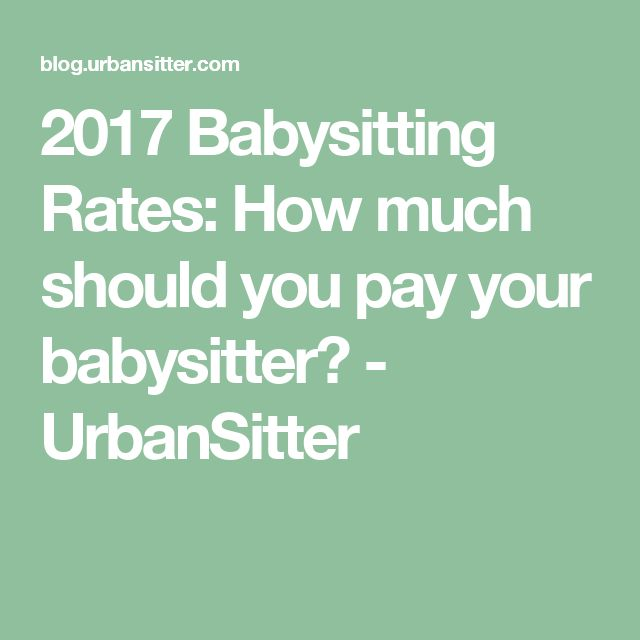 the 25 best babysitter rates ideas on pinterest live in nanny part time nanny and. Black Bedroom Furniture Sets. Home Design Ideas