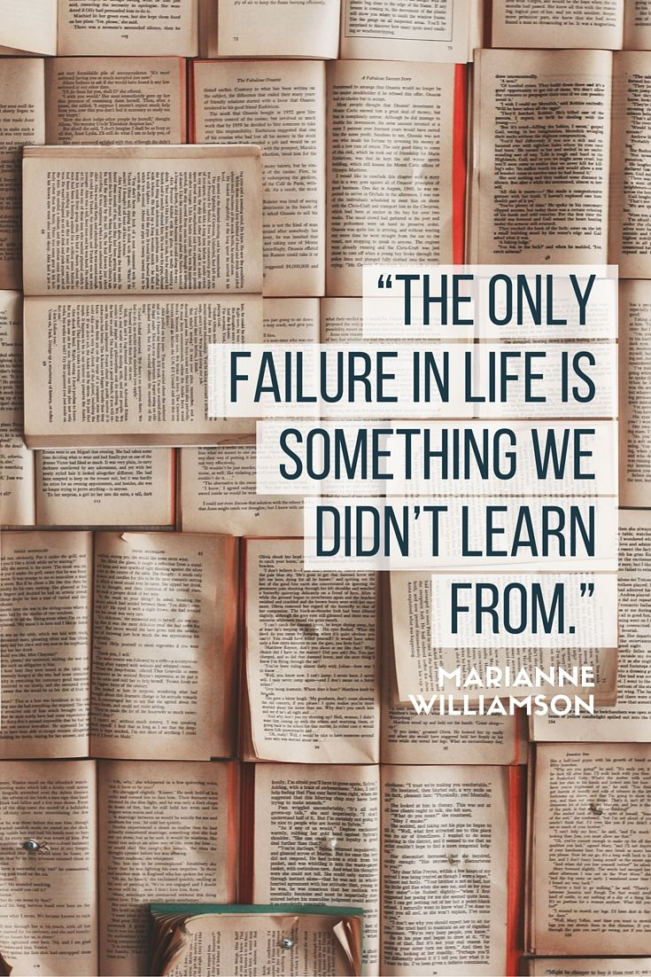 """""""The only failure in life is something we didn't learn from."""" - Marianne Williamson on the School of Greatness podcast"""