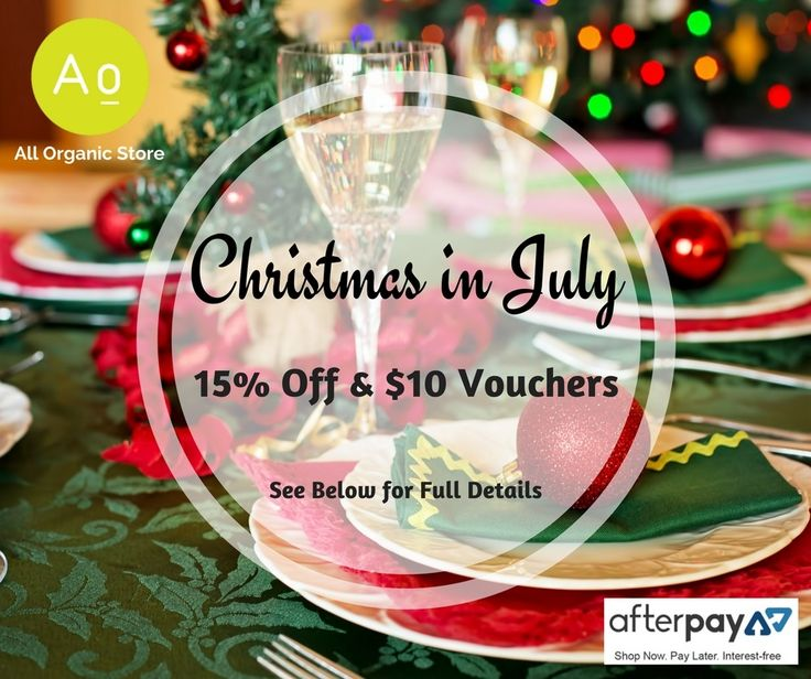 "We're doing Christmas in July and the gifts are all yours this month! (July 2017).   Check out these two great gifts... Shop at www.allorganicstore.com.au.  15% off Storewide (excluding sales) with a minimum spend of $100 - Use coupon code CHRISTMASINJULY.  For a $10 Voucher - Recommend us to your family & friends and when they order this month (min $50 spend), we'll give you a $10 Voucher for your next order (min $50 spend). They will need to give us your name & email in the ""Order…"