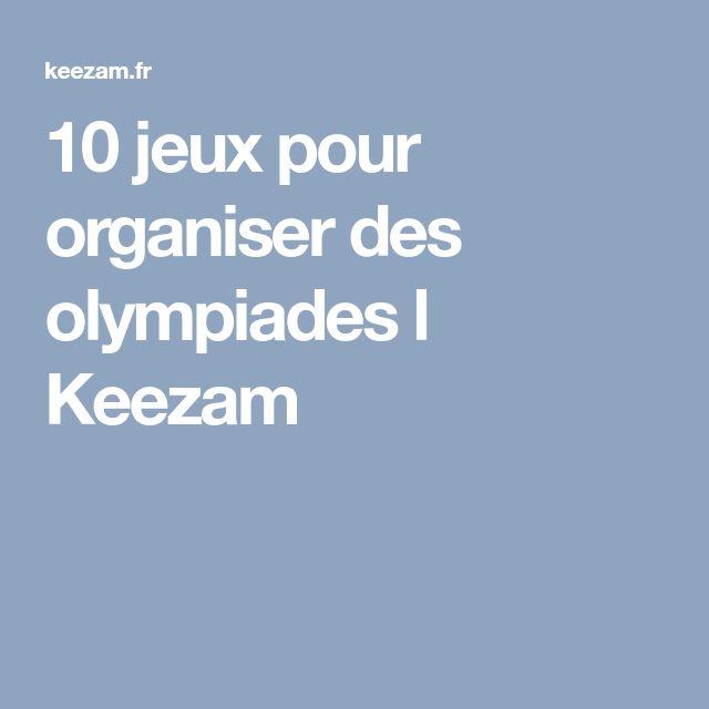 10 jeux pour organiser des olympiades l Keezam