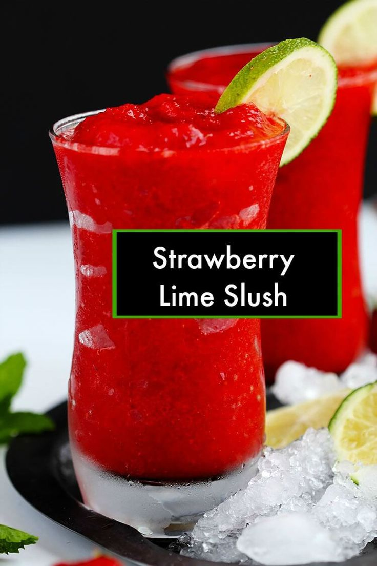 Strawberry lime slush fruit slushies are the perfect for Fun alcoholic drinks to make
