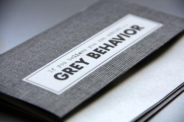 GREY BEHAVIOR by Michael Gad, via Behance