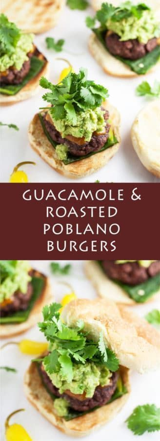 Guacamole and Roasted Poblano Burgers - A hearty grilled burger recipe topped with spicy and smoky charred poblano peppers, a light and cooling guacamole, and fresh cilantro.