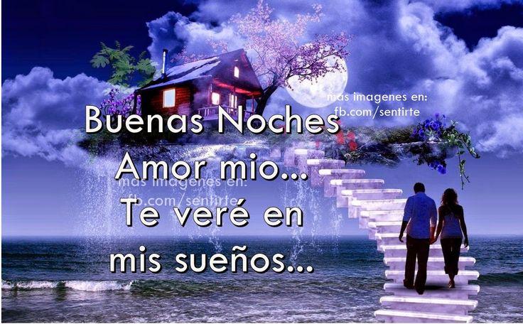 Frases De Buenas Noches Amor Mio Buenas Noches Mi Amor Quotes