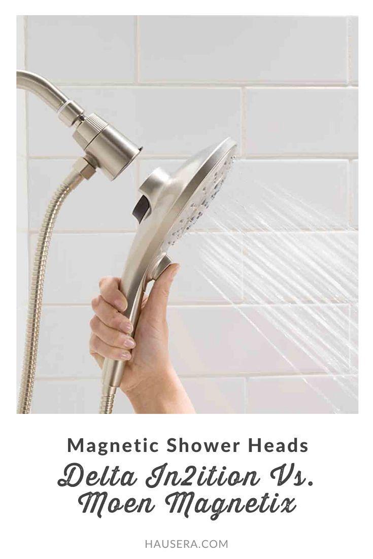 Magnetic Shower Heads Delta In2ition Vs Moen Magnetix In 2020