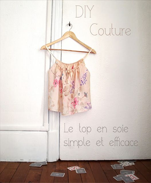 DIY Couture : Un top en soie simple et efficace (du 34 au 44)