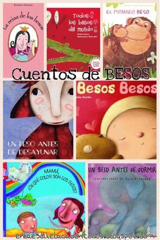 EN LA ESCUELA CABEN TOD@S: En el Día Mundial del Beso...Cuentos de.... BESOS.