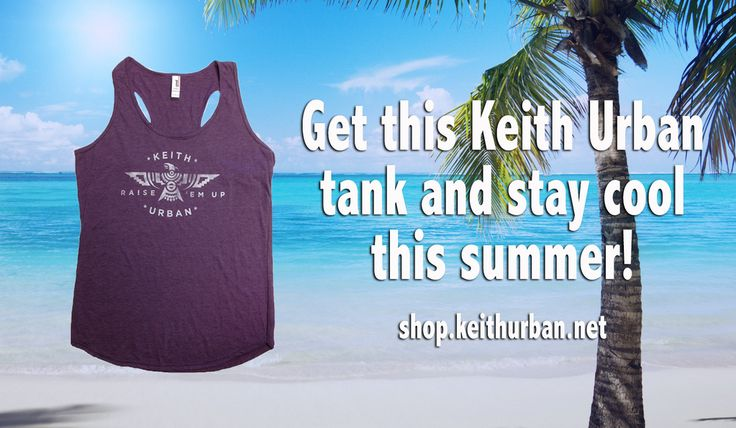 New merchandise in the online store! Shop this tank here: http://shop.keithurban.net