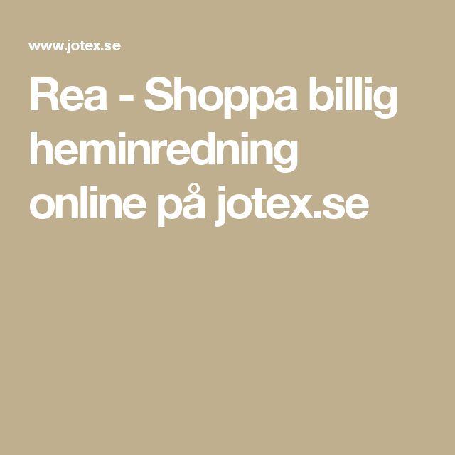 Rea - Shoppa billig heminredning online på jotex.se