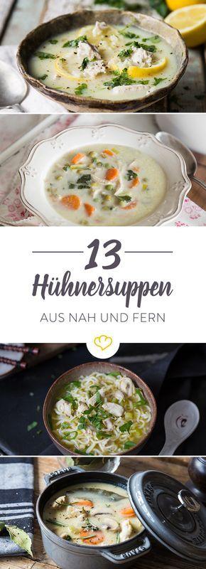 Andere Länder, andere Suppen: Wir haben 13 schmackhafte Hühnersuppen-Rezepte für dich zusammengestellt, von klassisch bis exotisch.