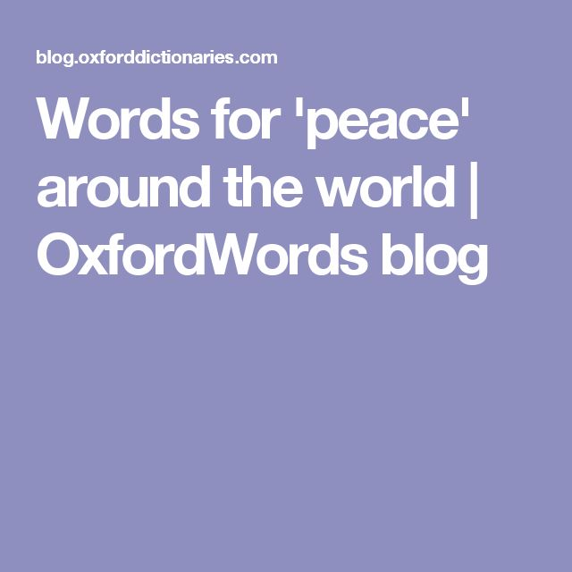 Words for 'peace' around the world | OxfordWords blog