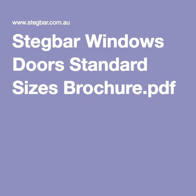 Stegbar Windows Doors Standard Sizes Brochure.pdf