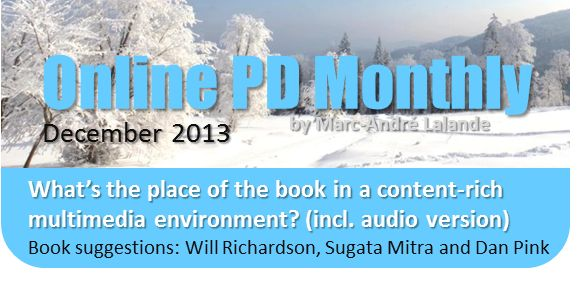 OLPDM Dec. 2013 *** What's the place of the book in a content-rich multimedia environment? Video by Marc Prensky and book suggestions.