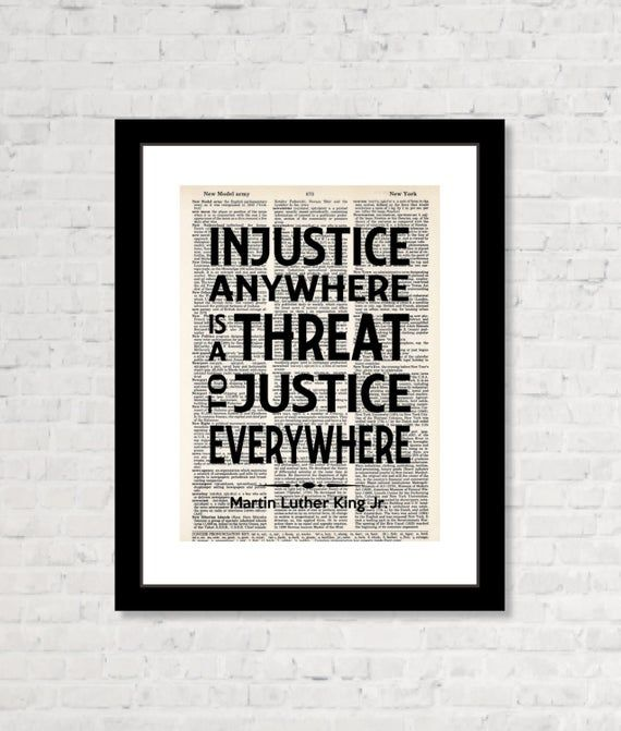 Martin Luther King Jr Quote Injustice Anywhere Is A Threat Etsy Martin Luther King Jr Quotes Mlk Quotes Dictionary Prints