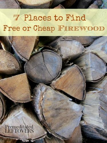 7 Place to find free or cheap firewood.