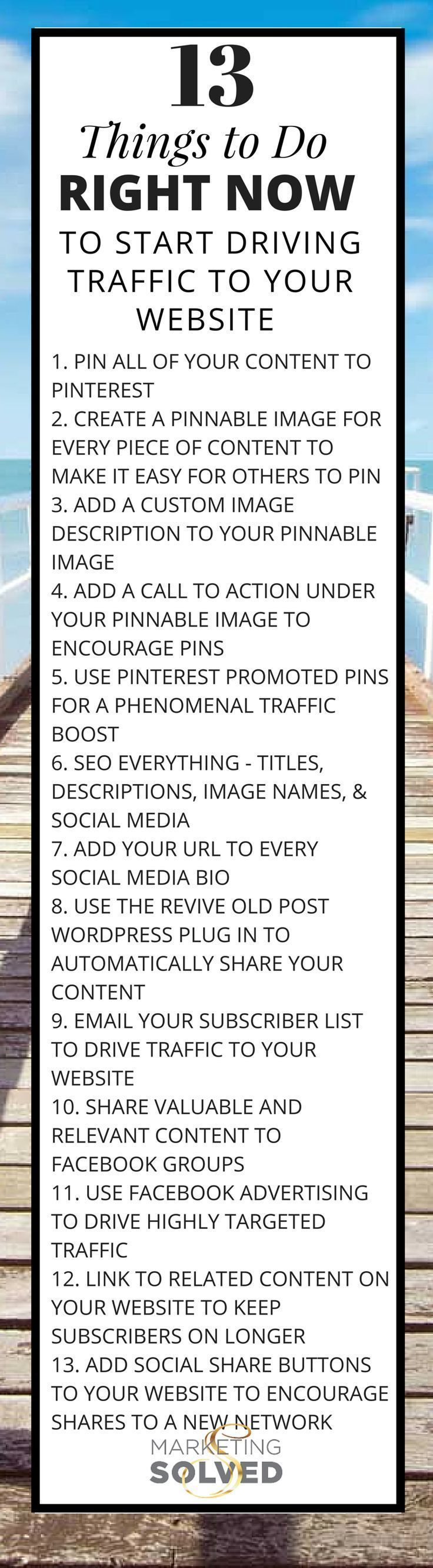 13 Things You Need to Do Right Now to Start Driving Traffic To Your Website - Grab the PDF at Marketing Solved Pinterest Tips for Small Businesses | Social Media Marketing Strategies For Small Businesses | Social Media Marketing Info for Small Business Owners www.MaritimeVintage.com #SocialMediaMarketingStrategies