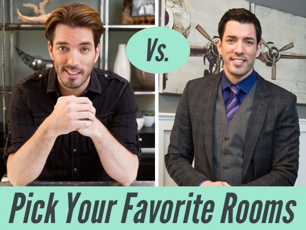 Room Vs. Room: Pick Your Fave Property Brothers' Designs (http://blog.hgtv.com/design/2014/04/30/room-vs-room-pick-your-fave-property-brothers-designs/?soc=pinterest)Favorite Property, Brother Room, Property Brothers, Gardens Television, Drew Scott, L'Wren Scott, Jonathan Scott, Scott Brother, Brother Vs Brother