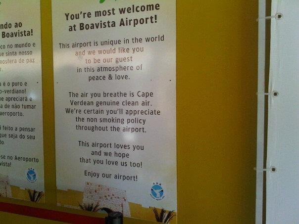 inspirational sign I found at Cape Verde Airport, Boa Vista