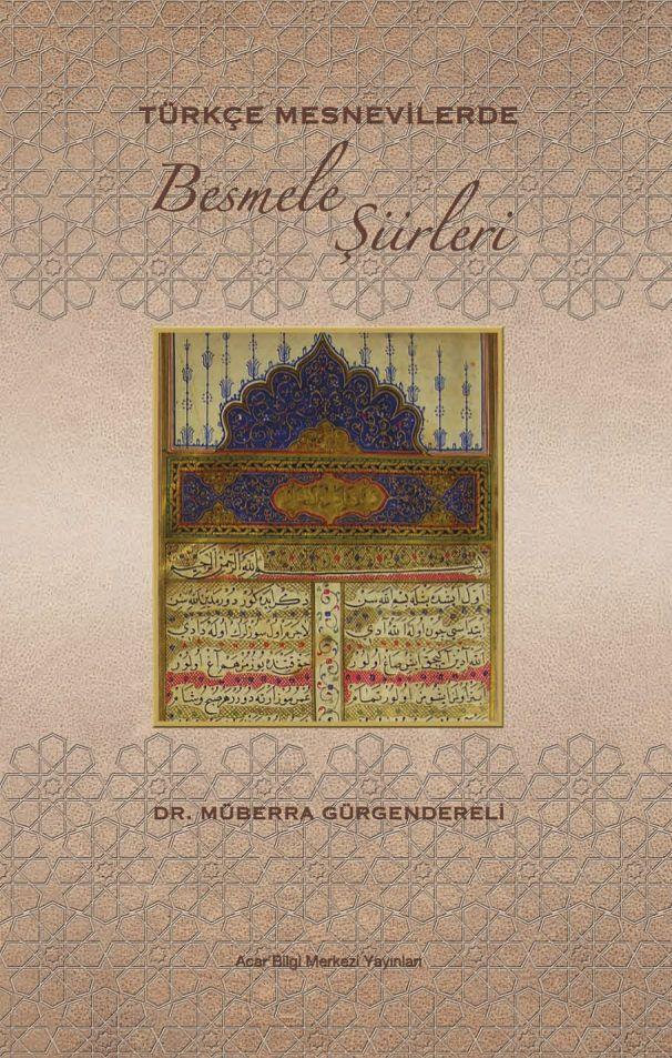 Bu kitapta klasik edebiyatımızın yüzlerce mesnevisi taranarak tespit edilen 123 besmele şiiri incelenmiştir.