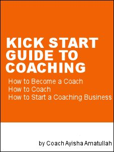Kick Start Guide to How to Become a Life Coach